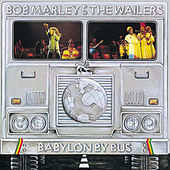 Babylon By Bus by Bob Marley