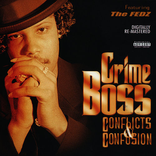 Conflicts & Confusion by Crime Boss