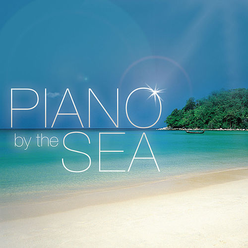 Piano by the Sea by Global Journey