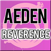 Reverence by Aeden