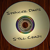 Still Crazy by Spencer Davis