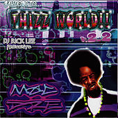 Welcome To Thizz World, V. 2.2 by Mac Dre