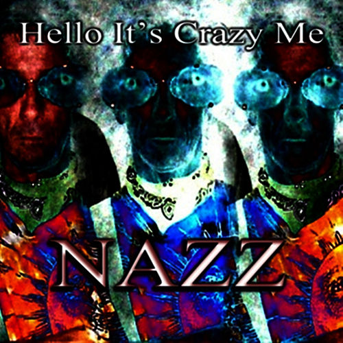 Nazz Hello Its Me
