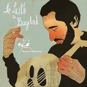 Le Luth de Baghdad by Naseer Shamma