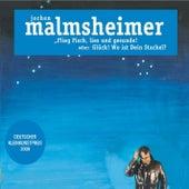 Flieg Fisch, lies und gesunde - oder: Glück, wo ist Dein Stachel by Jochen Malmsheimer