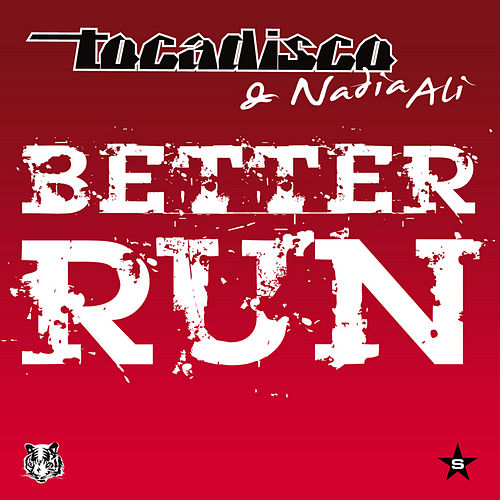 Better Run - Taken from Superstar by Tocadisco