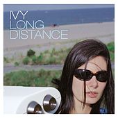 Long Distance by Ivy