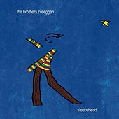 Sleepyhead by The Brothers Creeggan