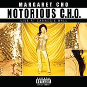 Notorious C.H.O. by Margaret Cho