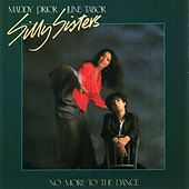 No More to the Dance by Silly Sisters