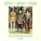 The Brondesbury Tapes by Giles, Giles & Fripp