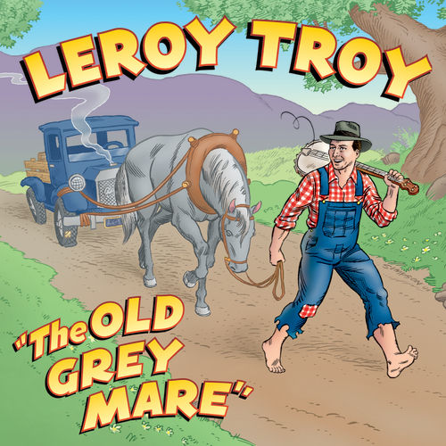 Old Grey Mare by Leroy Troy