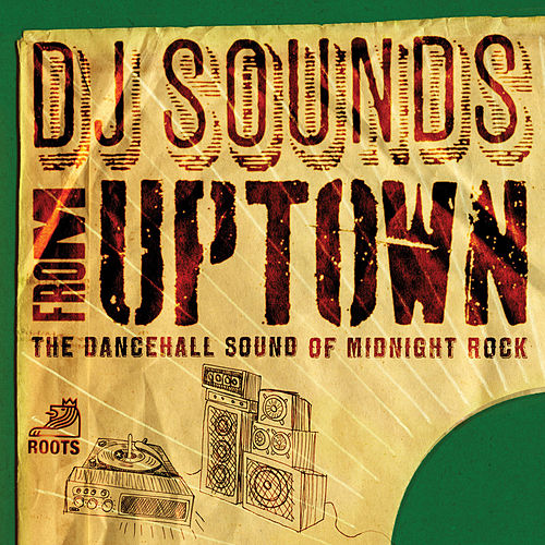DJ Sounds From Uptown by Various Artists