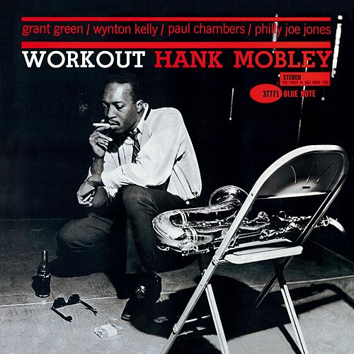 Workout by Hank Mobley