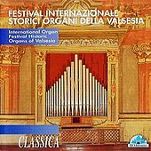 Festival internazionale storici organi della Valsesia by Various Artists