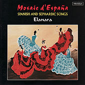 Mosiac d'España - Spanish and Sephardic Songs by Elanara