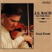 Bach: Solo Violin Musicm, Vol. I by Yossi Zivoni