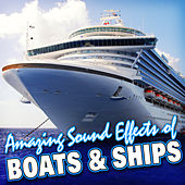 Amazing Sound Effects of Boats & Ships by Sound Fx