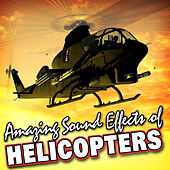 Amazing Sound Effects of Helicopters by Sound Fx