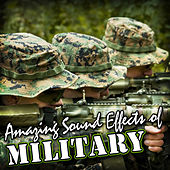 Amazing Sound Effects of Military by Sound Fx