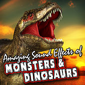 Amazing Sound Effects of Monsters & Dinosaurs by Sound Fx