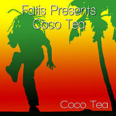 Fatis Presents Coco Tea von Cocoa Tea