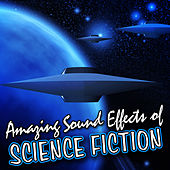 Amazing Sound Effects of Science Fiction by Sound Fx