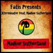 Fatis Presents Xterminator featuring Nadine Sutherland by Nadine Sutherland