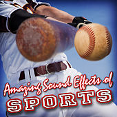 Amazing Sound Effects of Sports by Sound Fx