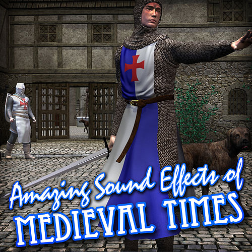 Amazing Sound Effects of Medieval Times by Sound Fx