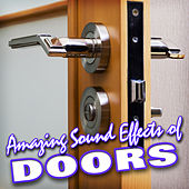 Amazing Sound Effects of Doors by Sound Fx