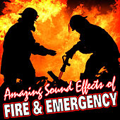 Amazing Sound Effects of Fire & Emergency by Sound Fx