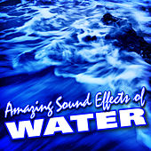 Amazing Sound Effects of Water by Sound Fx