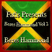 Fatis Presents Beres Hammond Vol 2 by Beres Hammond