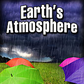 Earth's Atmosphere by Nature Sound Series
