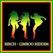 Birch - Limboo Riddim by Various Artists