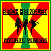 Birch - Singles by Various Artists
