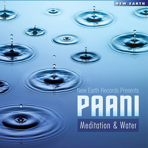 Paani - Meditation & Water by Various Artists