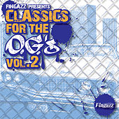Classics for the O.G.'s Vol. 2 by Fingazz