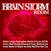 Brain Storm Riddim by Various Artists
