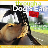 Through A Dog's Ear: Driving Edition by Joshua Leeds
