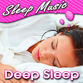 Deep Sleep (Relaxing Music to Help You Sleep) by Sleep Music