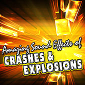 Amazing Sound Effects of Crashes & Explosions by Sound Fx