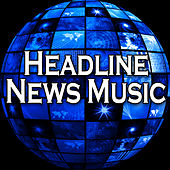 Headline News Music by Patriotic Fathers