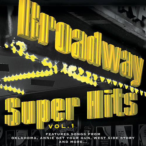 Broadway Super Hits Vol. 1 by Various Artists