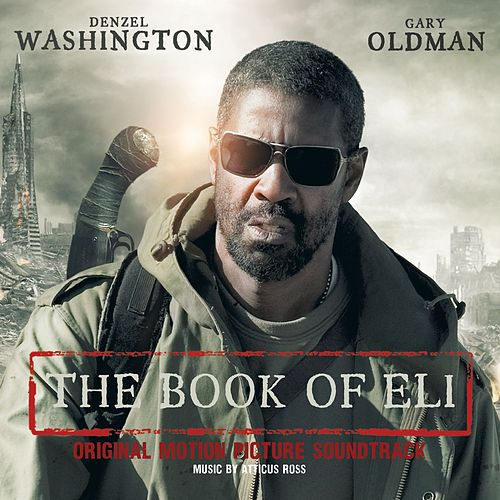 The Book Of Eli by Atticus Ross