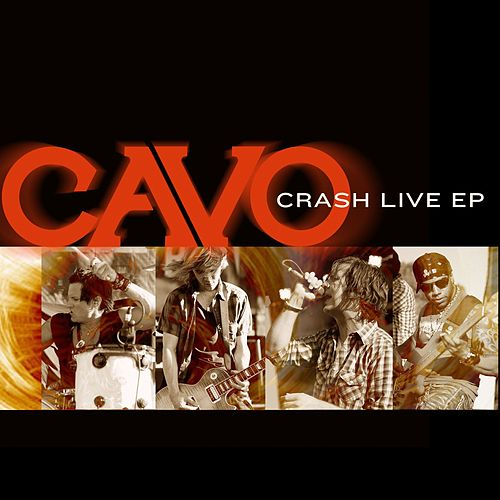 Crash EP by Cavo