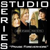Praise Forevermore [Studio Series Performance Track] by Point of Grace