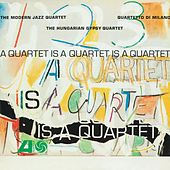 A Quartet Is A Quartet Is A Quartet by Various Artists
