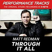 Through It All (Premiere Performance Plus Track) by Matt Redman